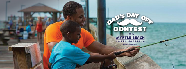 Dad's Day Off: tripcentral.ca is giving away a trip for two to Myrtle Beach