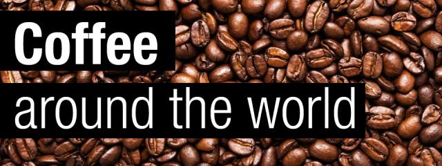 Coffee talk: Six ways to drink coffee around the world