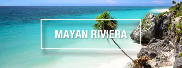 Mayan Riviera Travel Guide