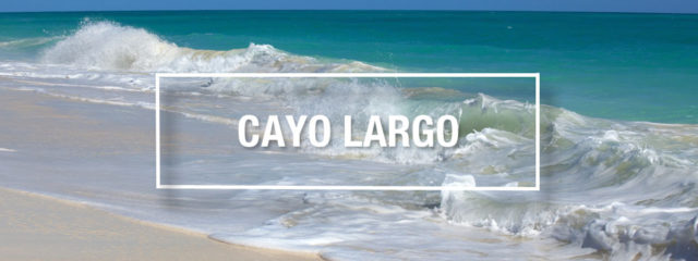 Our Cayo Largo vacations guide for your next Cuba trip